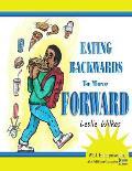 Eating Backwards to Move Forward