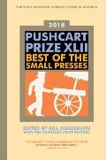 Pushcart Prize XLII Best of the Small Presses 2018 Edition