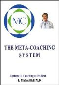 Meta-Coaching System: Systematic Coaching at Its Best