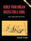 Build Your Dream House For A Song