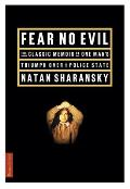 Fear No Evil The Classic Memoir Of One M