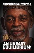 Uneasy Equilibrium Commemorative Edition The African Revolution Versus Parasitic Capitalism