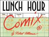 Lunch Hour Comix