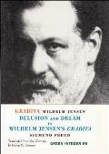 Gradiva: Delusion and Dream in Wilhelm Jensen's Gradiva