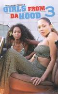 Girls from Da Hood 3