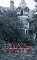 Ghosts & Oddities