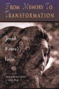 From Memory To Transformation Jewish Wom