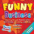 Funny Business Clowning Around Practical Jokes Cool Comedy Cartooning & More