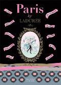 Paris by Ladur?e: A Chic City Guide
