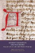 Robert Thornton and His Books: Essays on the Lincoln and London Thornton Manuscripts