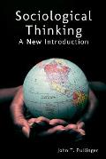Sociological Thinking: A New Introduction