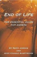 End of Life: an Essential Guide for Carers