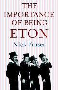 Importance of Being Eton