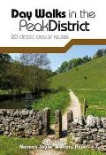 Day Walks in the Peak District: 20 Classic Circular Routes