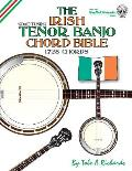 The Irish Tenor Banjo Chord Bible: GDEA Irish Tuning 1,728 Chords