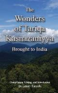 The Wonders of Tariqa Kasnazaniyya Brought to India