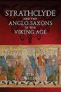 The Strathclyde and the Anglo-Saxons in the Viking Age
