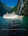 Aurora & Oriana: P&o Cruises' Distinctive British Liners