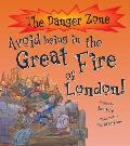 Avoid Being in the Great Fire of London!