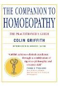 Companion To Homoeopathy: the Practitioner's Guide