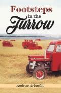 Footsteps in the Furrow