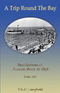 A Trip Round the Bay: Recollections of pleasure boats at Rhyl 1936-67