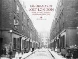 Panoramas of Lost London Work Wealth Poverty & Change 1870 to 1945