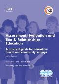 Assessment, Evaluation and Sex and Relationships Education: A Practical Toolkit for Education, Health and Community Settings
