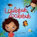 Loulabub Zoolabub