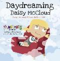 Daydreaming Daisy McCloud The Girl Who Wouldnt Concentrate in Class