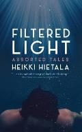 Filtered Light - Assorted Tales