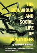 Behaviour & Social Life of Honeybees