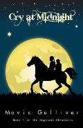 Cry at Midnight: Book 1 the Hagstone Chronicles