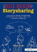 The Big Book of Storysharing: A Handbook for Personal Storytelling with Children and Young People Who Have Severe Communication Difficulties