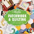 Mollie Makes: Patchwork & Quilting: Fun Projects for You To Make, Plus Tips, Hints and Techniques