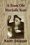 A Rum Ole Norfolk Year