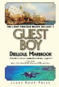 Guest Boy: Book 1 of the Light Piercing Water Trilogy