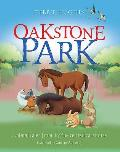 Oakstone Park: Animal Tales from Ty the Retired Racehorse
