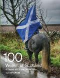 100 Weeks of Scotland: A Portrait of a Nation on the Verge