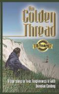 The Golden Thread: A true story of Fear, Forgiveness & Faith