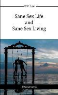 Sane Sex Life and Sane Sex Living