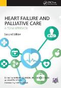 Heart Failure and Palliative Care: A Team Approach, Second Edition