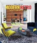 Modern Retro From Rustic to Urban Classic to Colourful