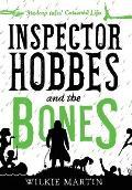 Inspector Hobbes and the Bones: Cozy Mystery Comedy Crime Fantasy (Unhuman 4)