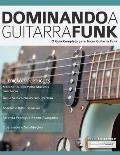 Dominando a Guitarra Funk