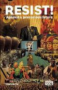 Resist!: Against a Precarious Future