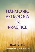 Harmonic Astrology in Practice