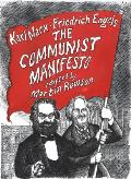 Communist Manifesto A Graphic Novel