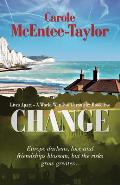 Change: Lives Apart: A World War Two Chronicle