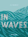 In Waves: A Graphic Novel